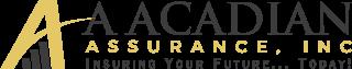 A Acadian Assurance, Inc.